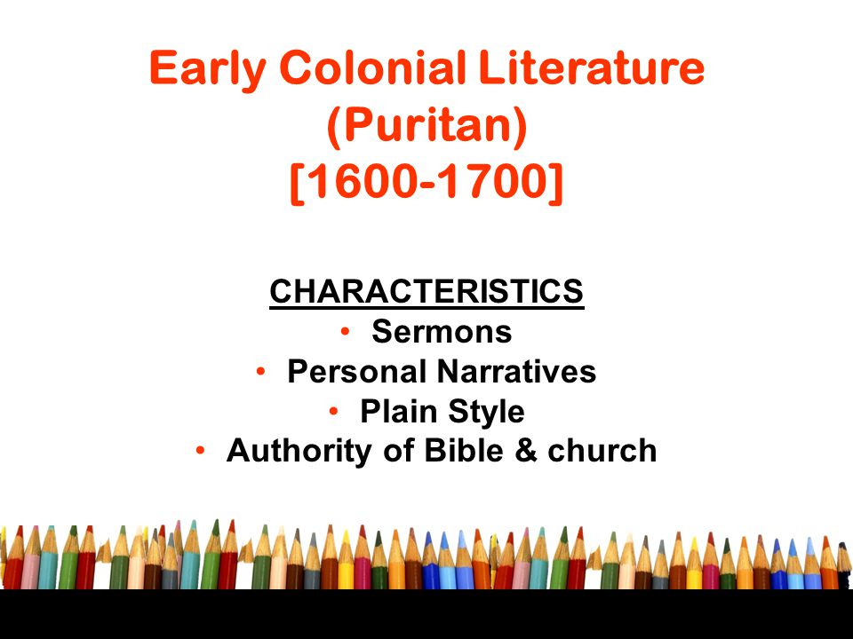 Early Colonial Literature (Puritan) [1600-1700]